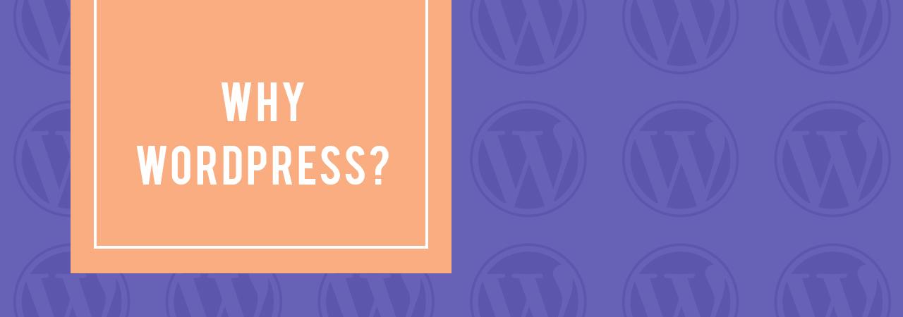 Why-Wordpress